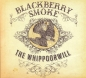 Preview: Blackberry Smoke - The Whippoorwill 2-LP (purple) new