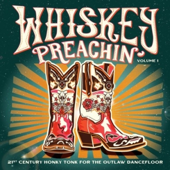 Whiskey Preachin' - Vol. 1 (green vinyl)