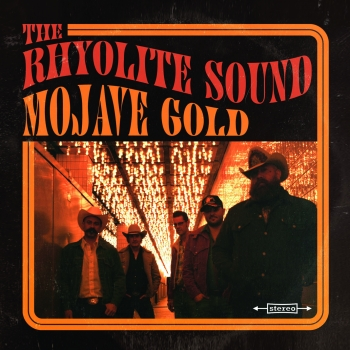 The Rhyolite Sound - Mojave Gold LP (gold vinyl)