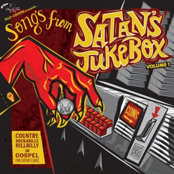 "Songs From Satan's Jukebox - Vol. 1 10"" new"