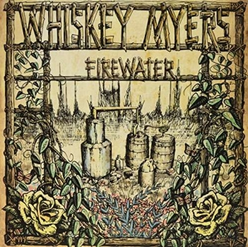 Whiskey Myers - Firewater LP new