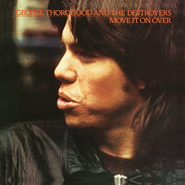 George Thorogood And The Destroyers - Move It On over LP used